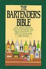 The Bartender's Bible : 1001 Mixed Drinks