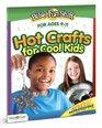 Hot Crafts for Cool Kids (Bible Funstuff)