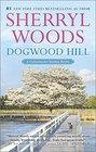 Dogwood Hill (Chesapeake Shores, Bk 12)