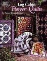 Log Cabin Flower Quilts , No 4167