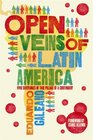 The Open Veins of Latin America Five Centuries of the Pillage of a Continent