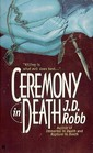 Ceremony in Death (In Death, Bk 5)