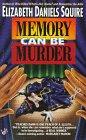 Memory Can Be Murder (Peaches Dann, Bk 3)