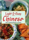 Light  Easy Chinese With Quick Wok Cooking