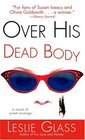Over His Dead Body  A Novel of Sweet Revenge