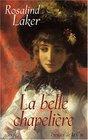 La Belle Chapelire