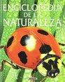 Enciclopedia de la naturaleza/ Nature Encyclopedia