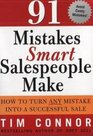 91 Mistakes Smart Salespeople Make How to Turn Any Mistake into a Successful Sale