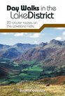 Day Walks in the Lake District 20 Circular Routes on the Lakeland Fells