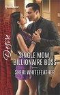 Single Mom Billionaire Boss