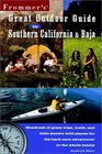 Frommer's Great Outdoor Guide to Southern California  Baja