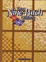 Easy Nine Patch Quilting