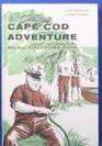 Cape Cod Adventure