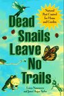 Dead Snails Leave No Trails Natural Pest Control for Home and Garden