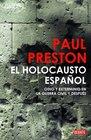 El holocausto espanol / The Spanish Holocaust