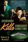 Everybody Kills Somebody Sometime (Rat Pack, Bk 1)