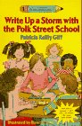 Write Up a Storm with the Polk Street School