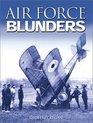 Air Force Blunders