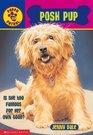 Posh Pup (Puppy Patrol, Bk 19)