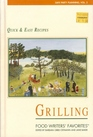 Grilling Quick and Easy Recipes (Safe Party Planning, Vol 3)