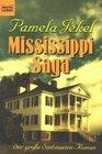 Mississippi Saga Der groe Sdstaaten- Roman
