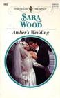 Amber's Wedding (True Colours, Bk 3) (Harlequin Presents, No 1922)