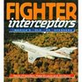 Fighter Interceptors America's Cold War Defenders