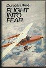 Flight into Fear