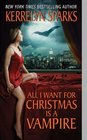 All I Want for Christmas is a Vampire (Love at Stake, Bk 5)
