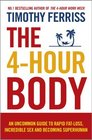 The 4-Hour Body The Secrets and Science of Rapid Body Transformation