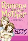 Ramona and Her Mother (Ramona Quimby, Bk 5)