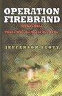 Operation: Firebrand (Operation: Firebrand, Bk1) (Large Print)