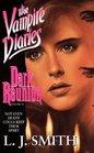 Dark Reunion (Vampire Diaries, Bk 4)