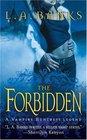 The Forbidden (Vampire Huntress, Bk 5)