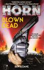 Blown Dead (Max Horn, Bk  2)