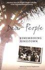 Dear People: Remembering Jonestown