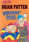 Impossible Parents