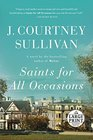 Saints for All Occasions - Large Print A novel