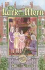 The Lark in the Morn (Young Adult Historical Bookshelf)