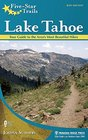 Five-Star Trails Lake Tahoe Your Guide to the Area's Most Beautiful Trails