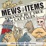 Mews Items  Amazing but True Cat Stories