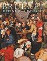 Bruegel Defining a Destiny