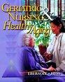 Geriatric Nursing  Healthy Aging