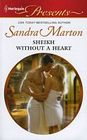 Sheikh Without a Heart (Harlequin Presents, No 3056)