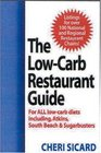 The Low-Carb Restaurant  Eat Well at America's Favorite Restaurants and Stay on Your Diet