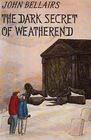 The Dark Secret of Weatherend (Anthony Monday, Bk 1)