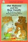 Old Mahony and the Bear Family