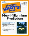 Complete Idiot's Guide to New Millennium Predictions
