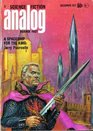 Analog Science Fiction and Fact December 1971 Pt 1 of Pournelle's Spaceship for the King