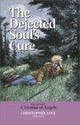 The Dejected Soul's Cure